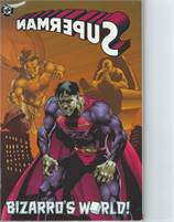 Superman Bizarro's World TPB (1996 DC) #1-1ST Scans are of actual Comic!  VF/NM Unread!