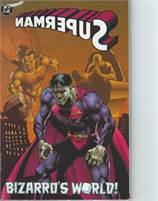 Superman Bizarro's World TPB (1996 DC) #1-1ST Scans are of actual Comic!  VF/NM Unread!