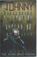 Johnny The Homicidal Maniac (2013 Slave Labor) #1  Very Fine to Near Mint Condition!