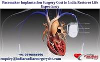 Get on With Your Life At Top Hospital for Pacemaker Implantation India