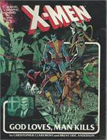 X-Men: God Loves, Man Kills (Marvel Graphic Novels, No. 5) Paperback – 1990 by Brent Eric Anderson (