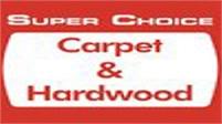 Super Choice Carpet & Hardwood
